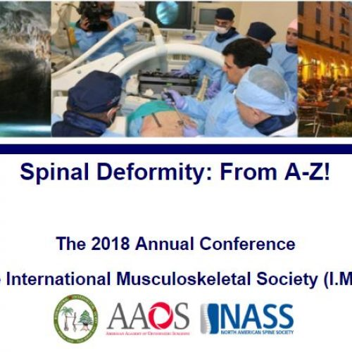 Spinal Deformity: From A-Z! 11th Annual International Musculoskeletal Society (I.M.S.) Meeting